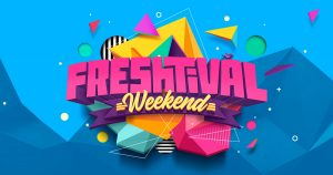 Freshtival Weekend